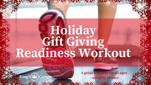 Holiday Gift Giving Readiness Workout