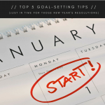 Top 5 Goal Setting Tips