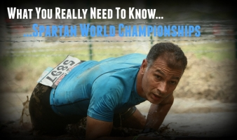 What you REALLY Need to Know Going Into the Spartan World Championships